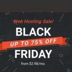 SiteGround Black Friday 2018 Deals → Up to 75% OFF (BIG SALE)