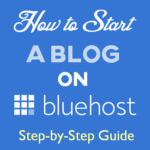 How to Start a WordPress Blog on BlueHost in 2019?