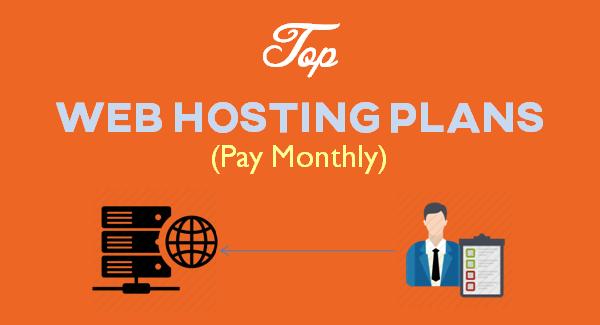 Best Monthly Web Hosting Plans