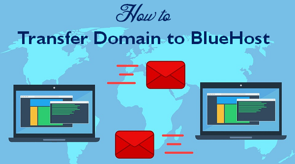 How to Transfer Domain to Bluehost